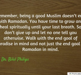 Remember, being a good Muslim