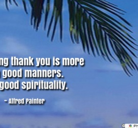 Saying thank you is more than good manners