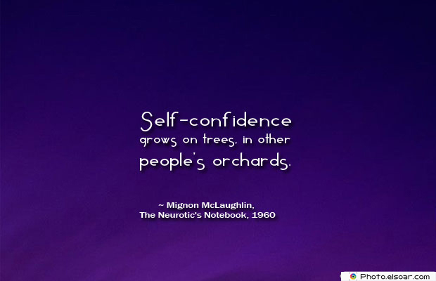 Self-confidence grows on trees