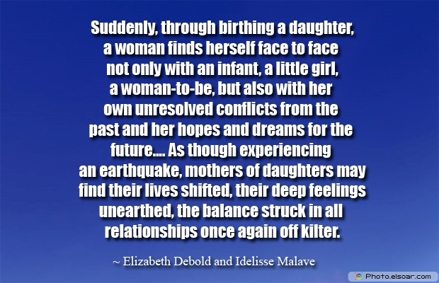 Suddenly, through birthing