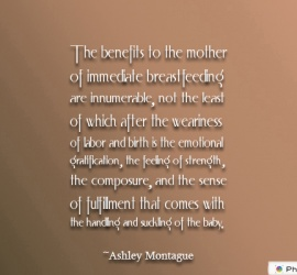 The benefits to the mother of immediate