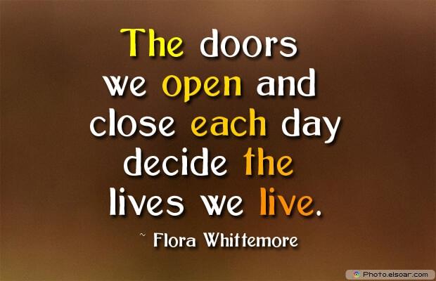 The doors we open and