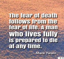The fear of death follows from the