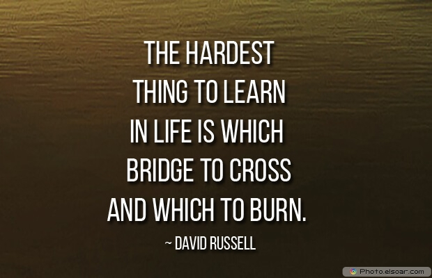 The hardest thing to learn