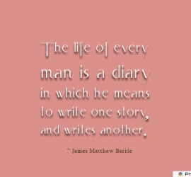 The life of every man is a diary