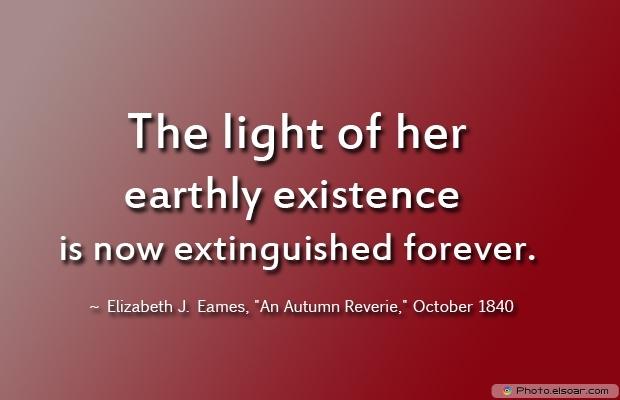 Elizabeth J. Eames, Death Quotes, Death Sayings, Quotes Images, Quotes About Death