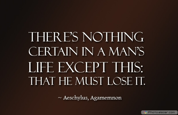Aeschylus, Death Quotes, Death Sayings, Quotes Images, Quotes About Death