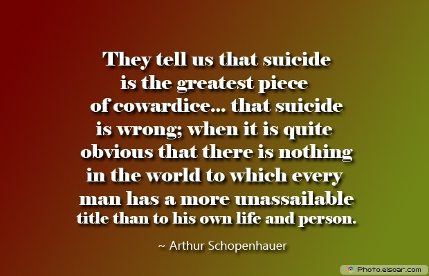 Arthur Schopenhauer, Death Quotes, Death Sayings, Quotes Images, Quotes About Death