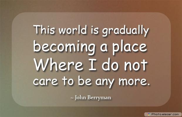 This world is gradually