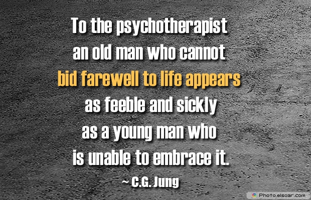 To the psychotherapist an old man