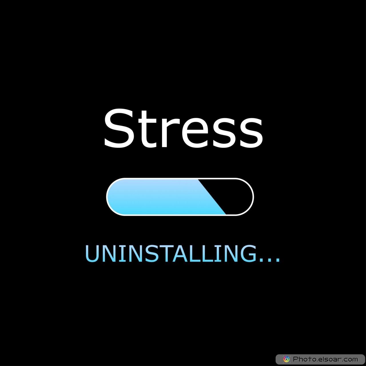 Uninstalling Stress