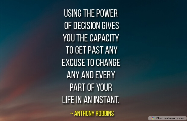 Using the power of decision