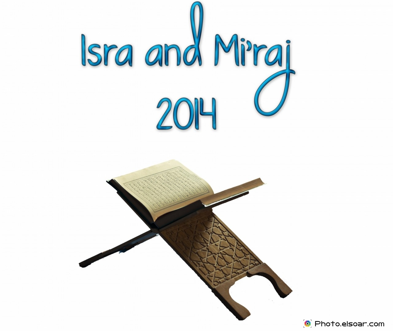 Wallpaper. Isra and Mi'raj 2014, with Quran