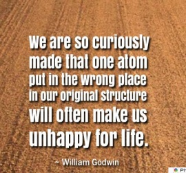 We are so curiously made that one atom
