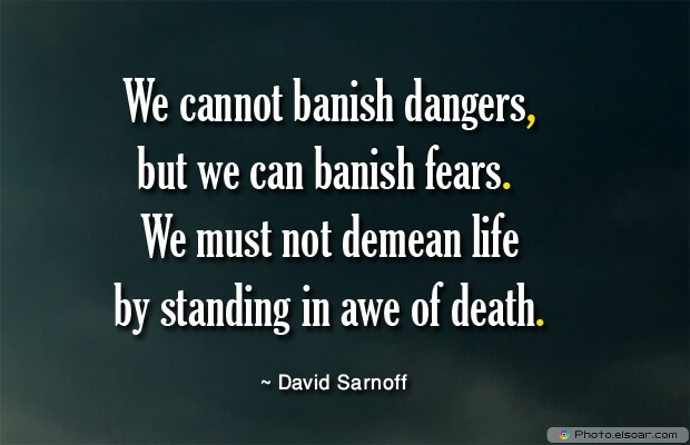 David Sarnoff, Death Quotes, Death Sayings, Quotes Images, Quotes About Death