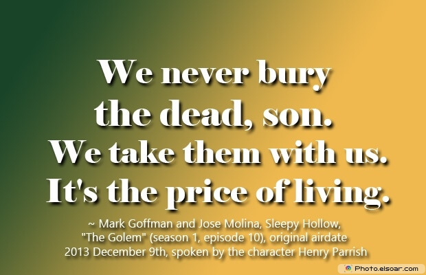 Mark Goffman , Jose Molina, Death Quotes, Death Sayings, Quotes Images, Quotes About Death