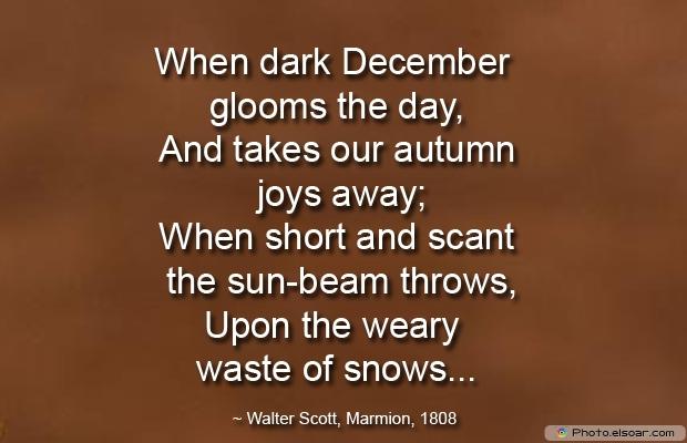 When dark December glooms the day