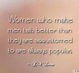 Women who make men