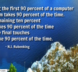 Writing the first 90 percent of a computer