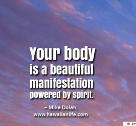 Your body is a beautiful manifestation